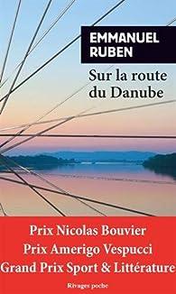 Sur la route du Danube par Ruben