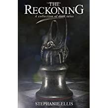 The Reckoning: A Collection of Dark Tales