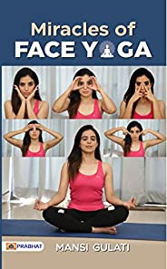 Miracles of Face Yoga