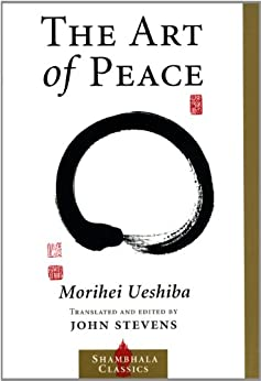The Art of Peace par [Stevens, John, Ueshiba, Morihei]
