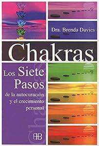 Chakras: Los siete pasos de
