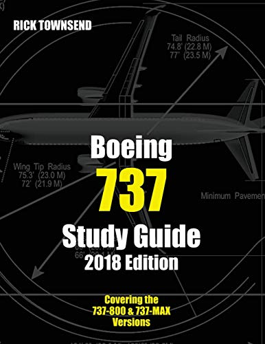 Boeing 737 Study Guide, 2018 Edition por Rick Townsend
