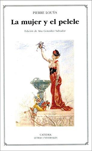 La mujer y el pelele (Letras Universales nº 378)