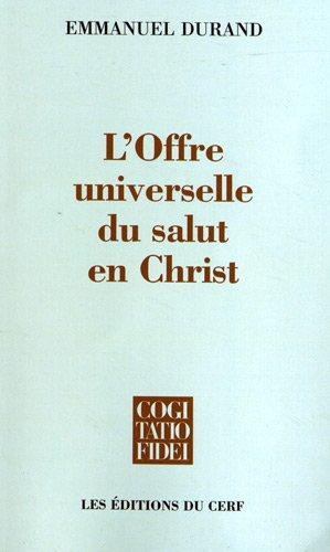 L'offre universelle du salut en Christ