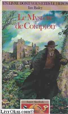Super Sherlock Tome 1 : Le Mystère de Compton par Ian Bailey
