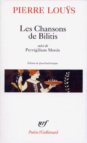Les Chansons de Bilitis : Pervigilium Mortis