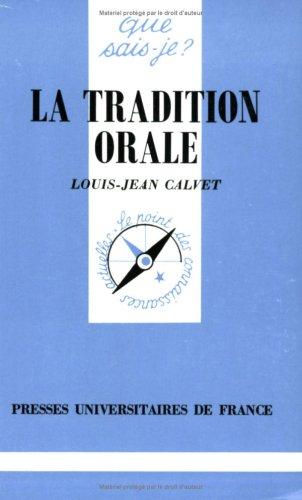 La tradition orale par Louis-Jean Calvet, Que sais-je?