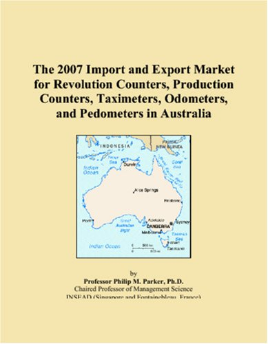 The 2007 Import and Export Market for Revolution Counters, Production Counters, Taximeters, Odometers, and Pedometers in Australia