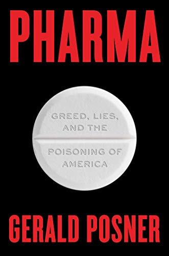 Pharma: Greed, Lies, and the Poisoning of America (English Edition)