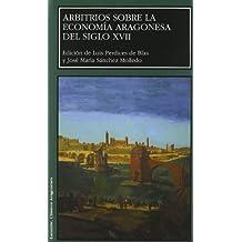 Arbitrios sobre la economía aragonesa del siglo XVII (Larumbe)