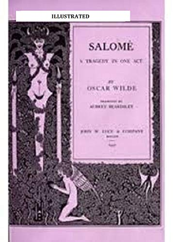 SALOME A Tragedy in One Act(illustrated) (English Edition)