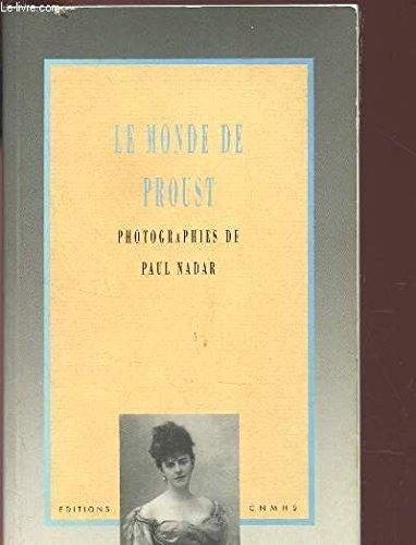 Le monde de Proust par Paul Nadar