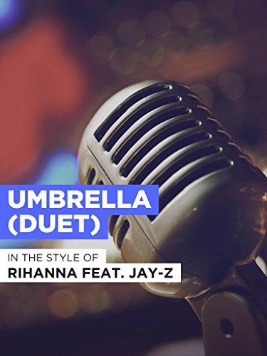 Umbrella (Duet) im Stil von