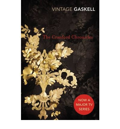 [The Cranford Chronicles (Vintage Classics) [ THE CRANFORD CHRONICLES (VINTAGE CLASSICS) ] By Gaskell, Elizabeth Cleghorn ( Author )Jun-01-2008 Paperback