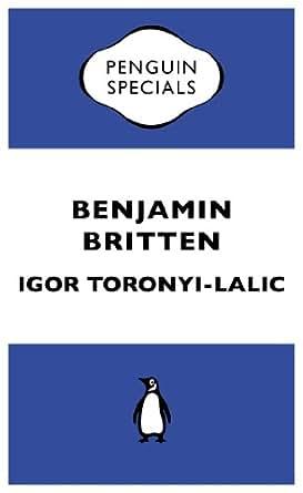 Benjamin Britten (Kindle Single) (Penguin Specials)