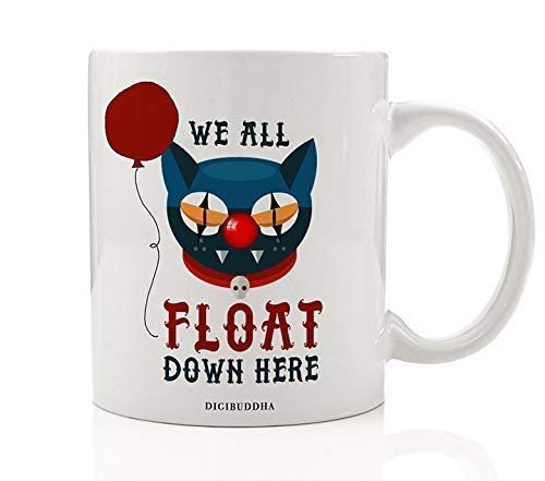 e Mug Scary Halloween Gift Idea Creepy Nightmare Floats Down Here Adult Costume Parties for Friends Family Coworker Home Office 11oz Ceramic Beverage Tea Cup OH0439 ()