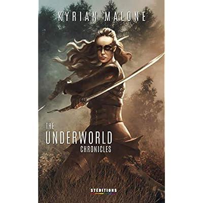The Underworld Chronicles - Tome 2: Roman lesbien, fantastique, apocalyptique