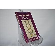 The Middle Pillar (Llewellyn's High Magick Series) by Israel Regardie (1970-01-01)