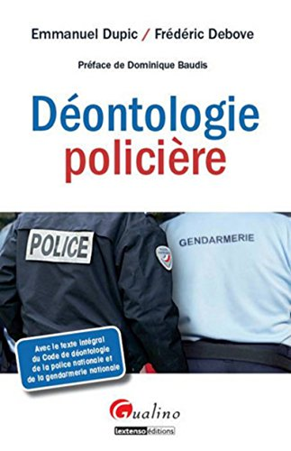 La Déontologie policière par Emmanuel Dupic