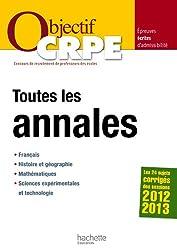 Objectif CRPE : Toutes les annales - Sessions 2012 2013