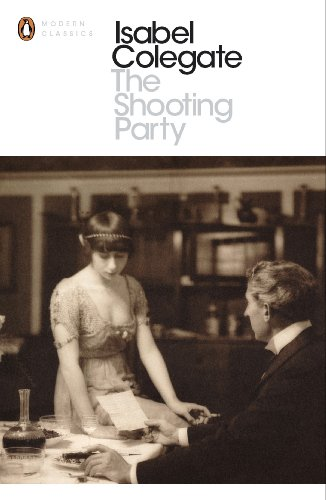 The Shooting Party (Penguin Modern Classics)