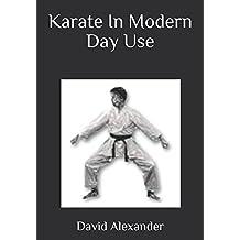 Karate In Modern Day Use
