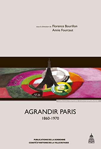 Livres Agrandir Paris (1860-1970) pdf