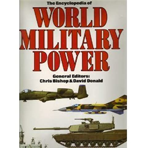 Encyclopedia Of World Military Power by Chris Bishop (1988-03-22)