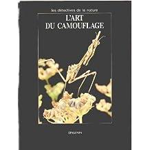 Art du camouflage (l')