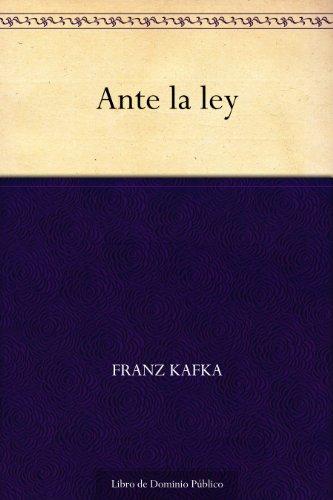 Ante la ley por Franz Kafka