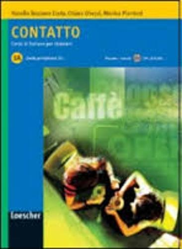 Contatto. Vol. 1A. Con CD Audio