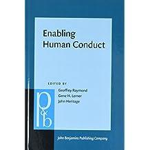 Enabling Human Conduct: Studies of Talk-In-Interaction in Honor of Emanuel A. Schegloff (Pragmatics & Beyond New)