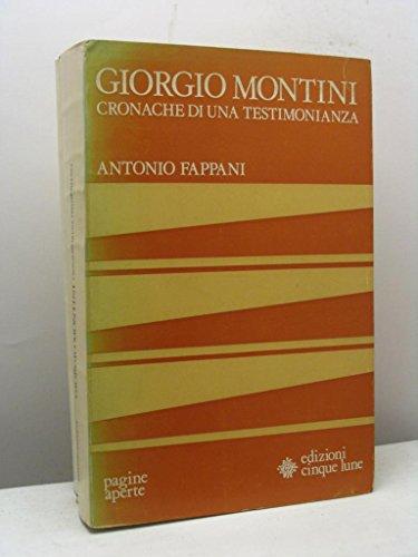 Giorgio Montini. Cronache di una testimonianza