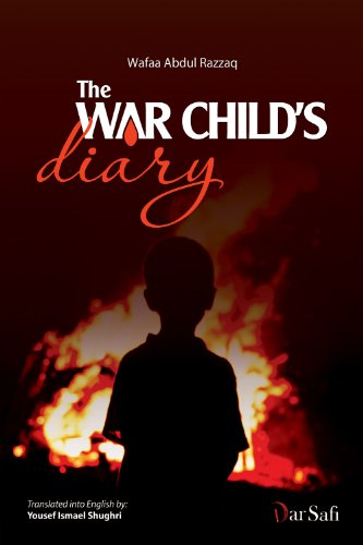 The War Child's Diary: A Suite Of Poems Written By Wafaa Abdul Razzak por Cody Laplante