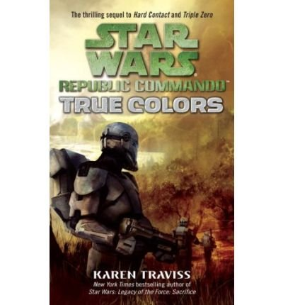 True Colors: Star Wars Legends (Republic Commando) Cover Image