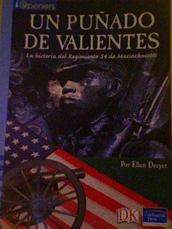 Spanish Iopeners Un Unado Hombres Valientes Grade 5 2006c (Iopeners - Spanish)