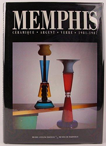 Memphis: Céramique, argent, verre, 1981-1987