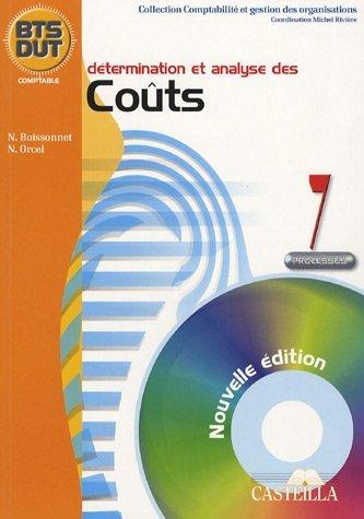 Détermination et analyse des coûts BTS DUT Comptable : Processus 7 by Nicole Boissonnet (2006-06-10)