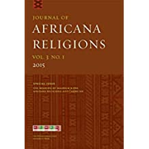 Journal of Africana Religions V3.1: The Meaning of Malcolm X for Africana Religions: Fifty Years On