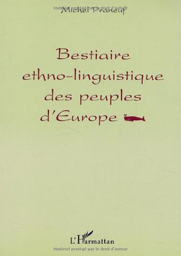Bestiaire ethno-linguistique des peuples d'Europe