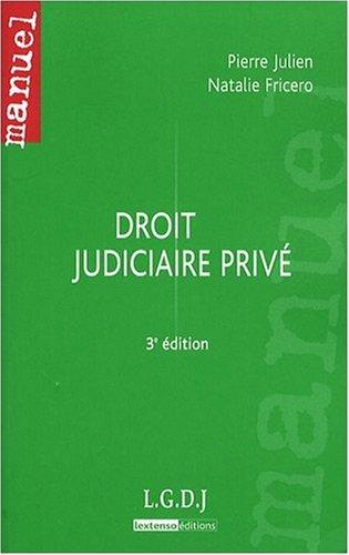 Droit judiciaire privé par Natalie Fricero