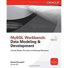 MySQL Workbench: Data Modeling & Development 1st (first) by McLaughlin, Michael (2013) Paperback