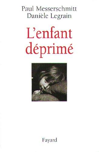 L'enfant déprimé (Documents) par Paul Messerschmitt