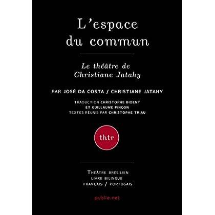 L'espace du commun (Théâtre)