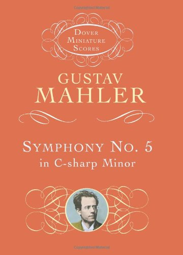 Gustav Mahler: Symphony No.5 in C Sharp Minor (Miniature Score) (Dover miniature scores)