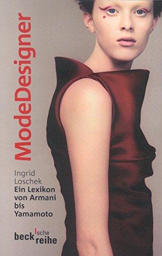 Modedesigner: Ein Lexikon von Armani bis Yamamoto Buch-Cover