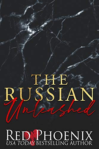 The Russian Unleashed (English Edition) eBook: Phoenix, Red ...