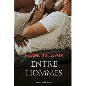 Entre hommes: Florilège intégral Frank du Japon