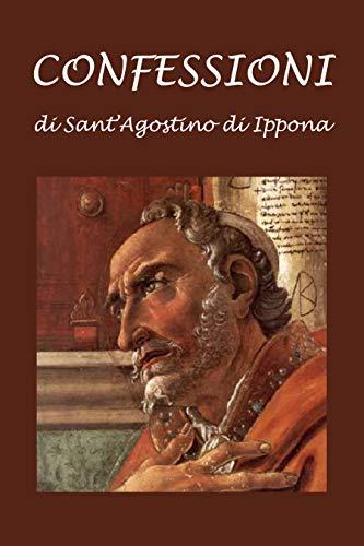 Confessioni di Sant'Agostino di Ippona (Italian Edition) - Enrico Bambus