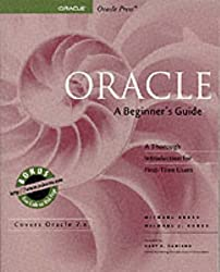ORACLE, a Beginner's Guide (Oracle Series)